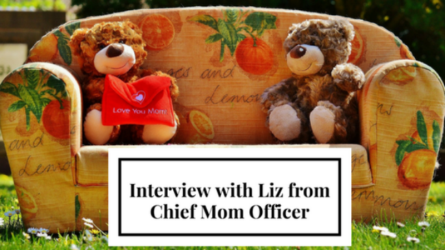 Interview with Liz from Chief Mom Officer